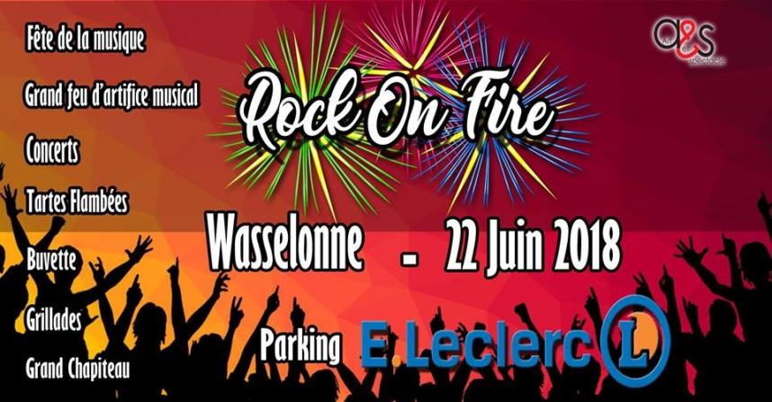 2018 06 21 rock on fire a wasselonne